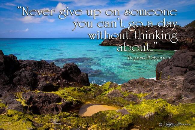Never Give Up - Oahu, Hawaii