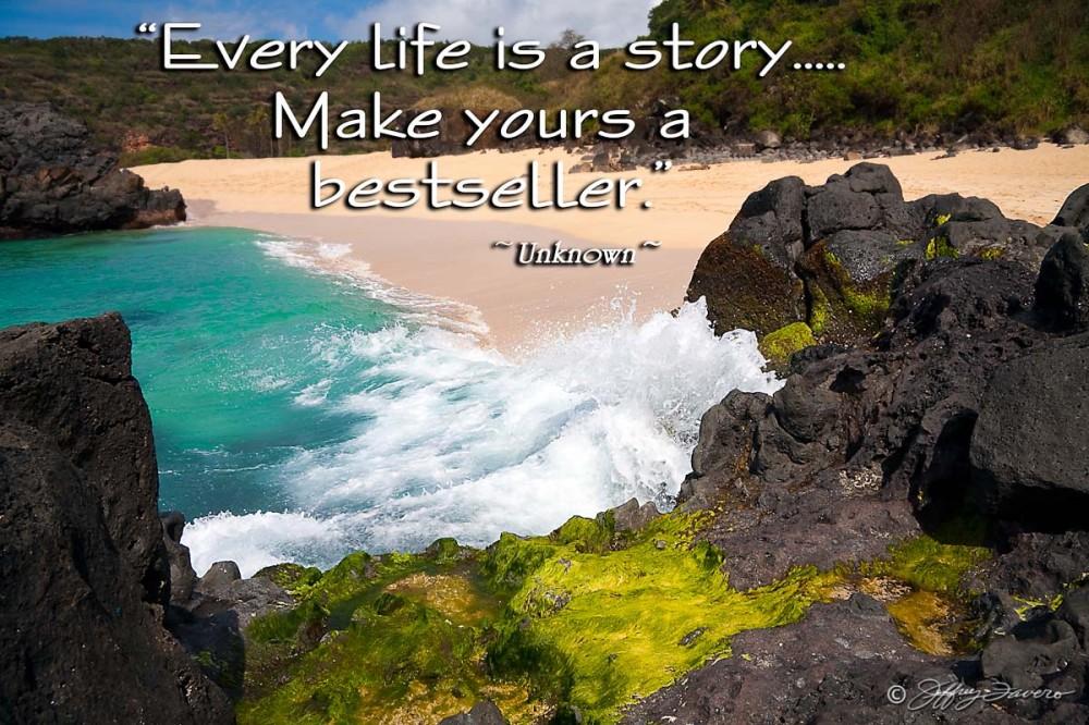 Life is a Story - Waimea Beach