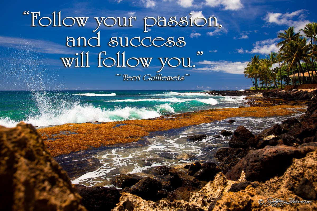 Follow Your Passion Poipu Kaua I Jeffrey Favero Fine