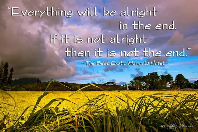 Everything Will Be Alright - Kaua'i