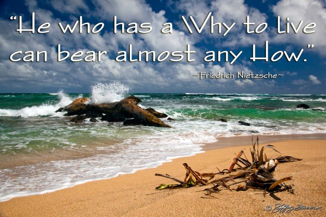 A Why To Live - Kaua'i