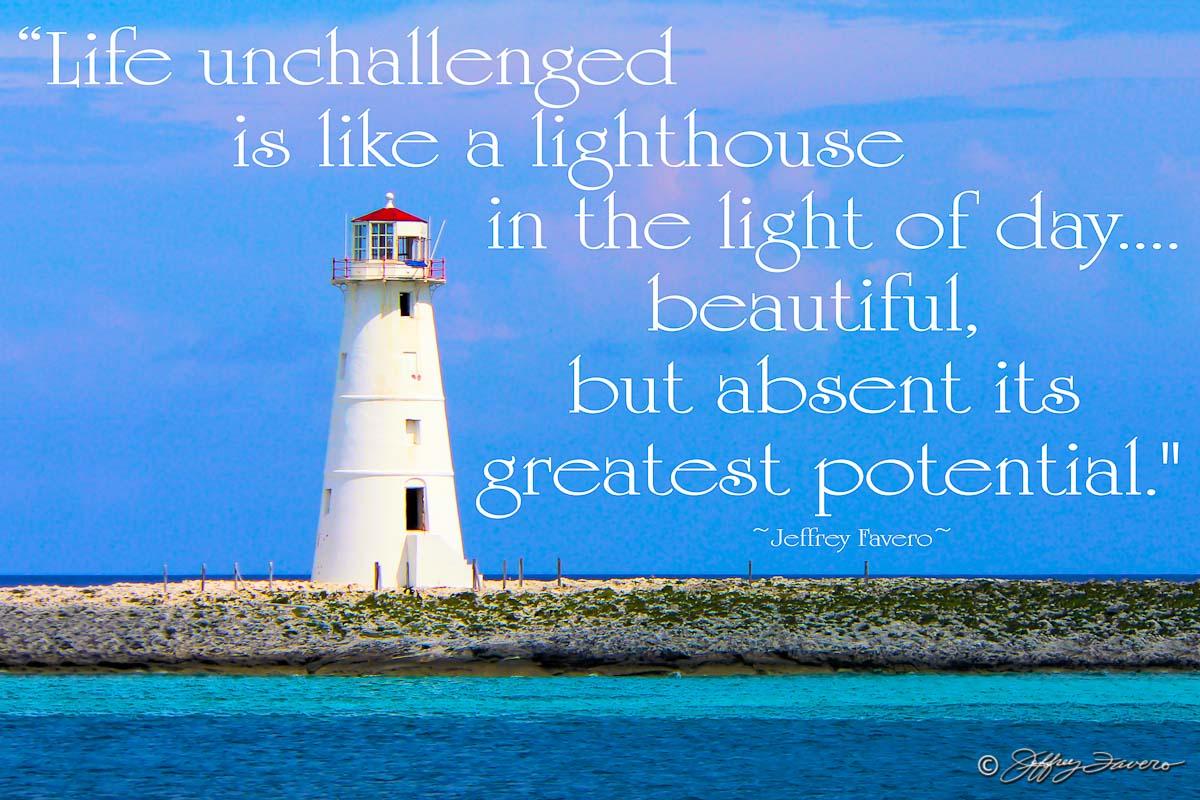 Life Unchallenged Nassau Lighthouse Jeffrey Favero